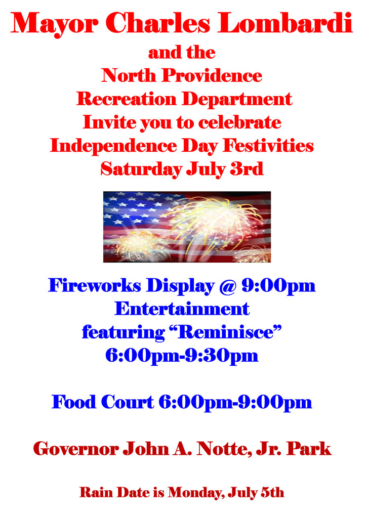 Independence Day Festivities with Fireworks - Saturday, July 3rd
