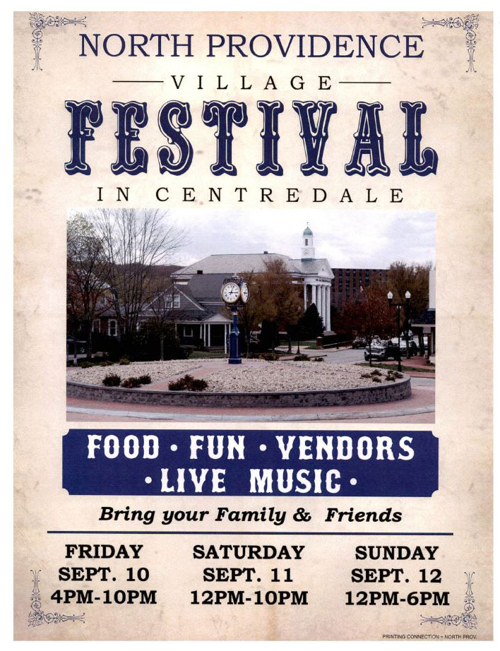North Providence Village Festival in Centredale, Friday, Saturday and Sunday, Sept. 10-12
